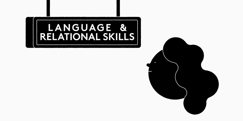 language and relation skills
